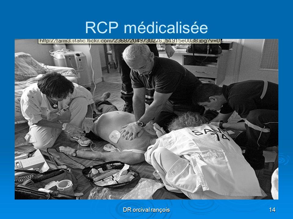 DR orcival rançois14 RCP médicalisée
