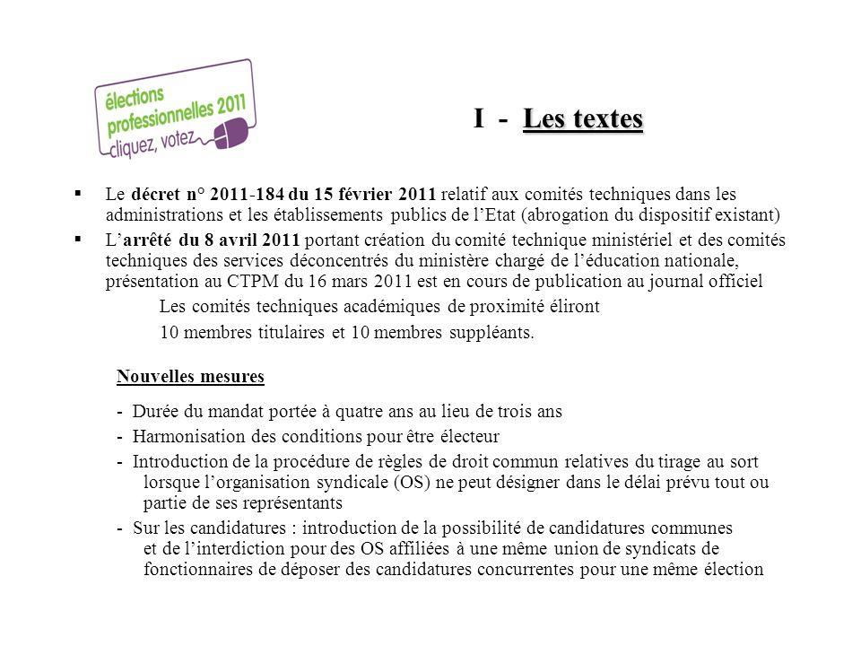 Les textes I - Les textes Le décret n° 2011-184 du 15 février 2011 relatif aux comités techniques dans les administrations et les établissements publi