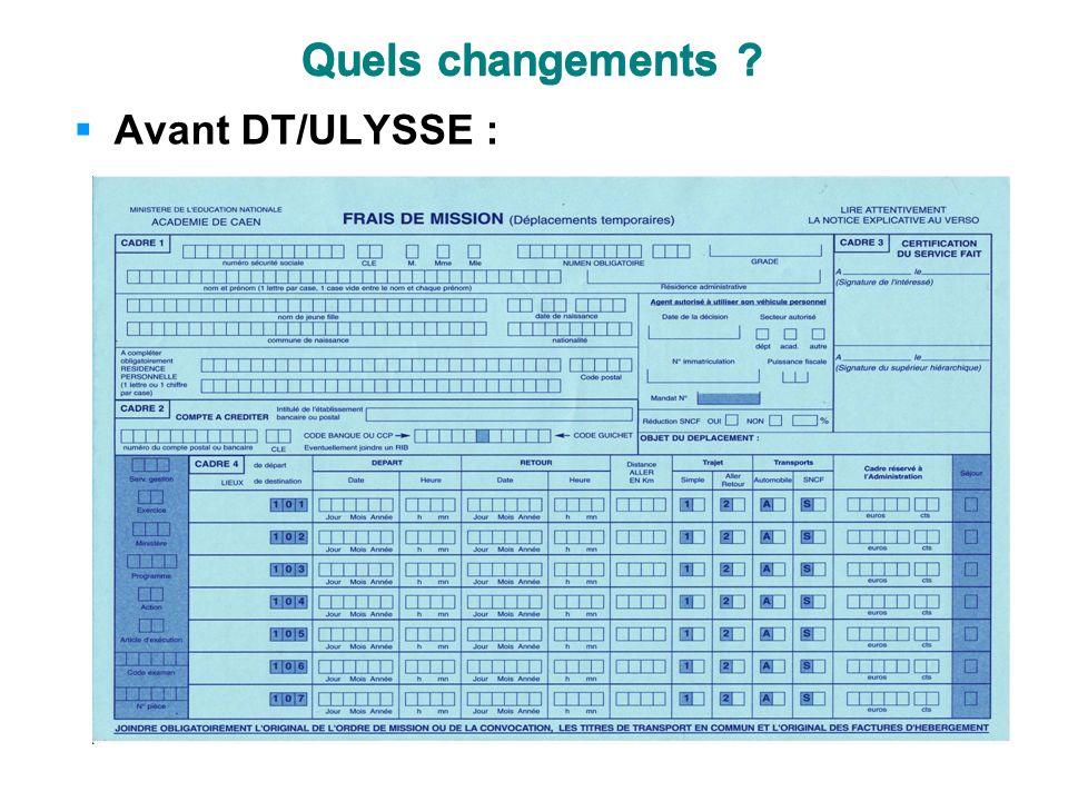 Quels changements ? Avant DT/ULYSSE : Quels changements ?