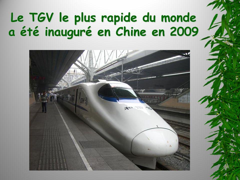 Le TGV le plus rapide du monde a été inauguré en Chine en 2009