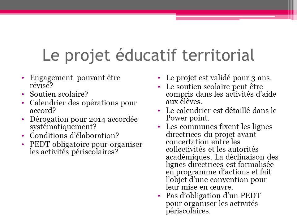Le projet éducatif territorial Engagement pouvant être révisé.