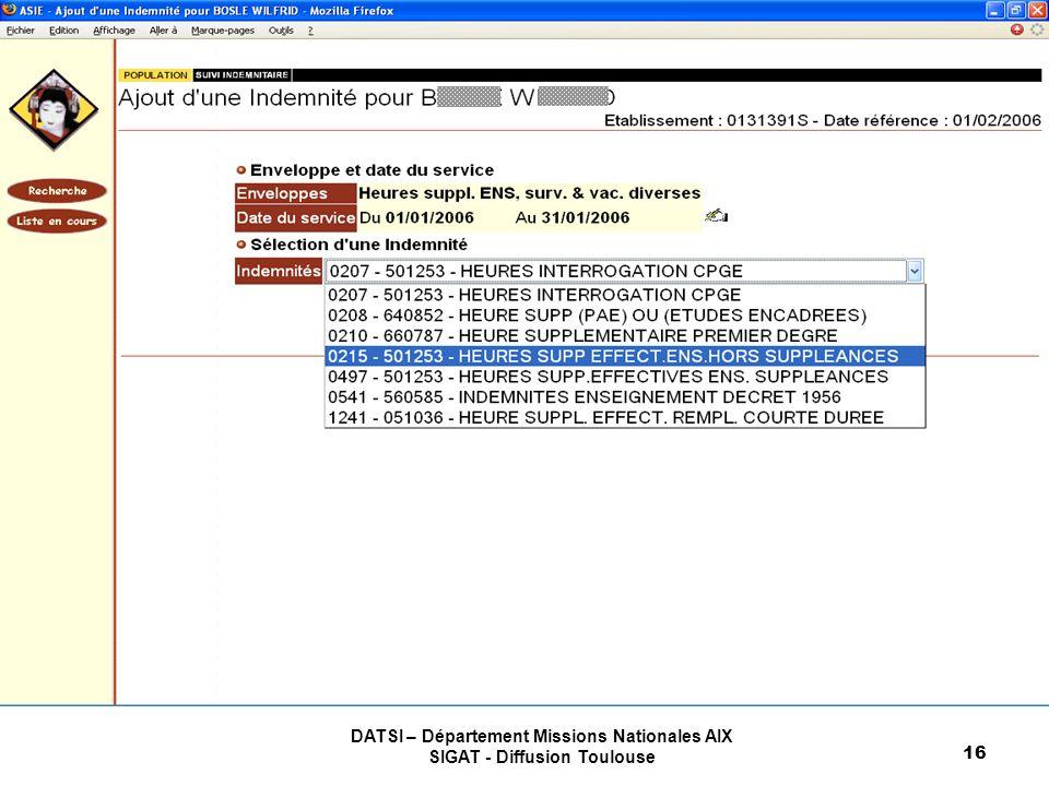 DATSI – Département Missions Nationales AIX SIGAT - Diffusion Toulouse 16