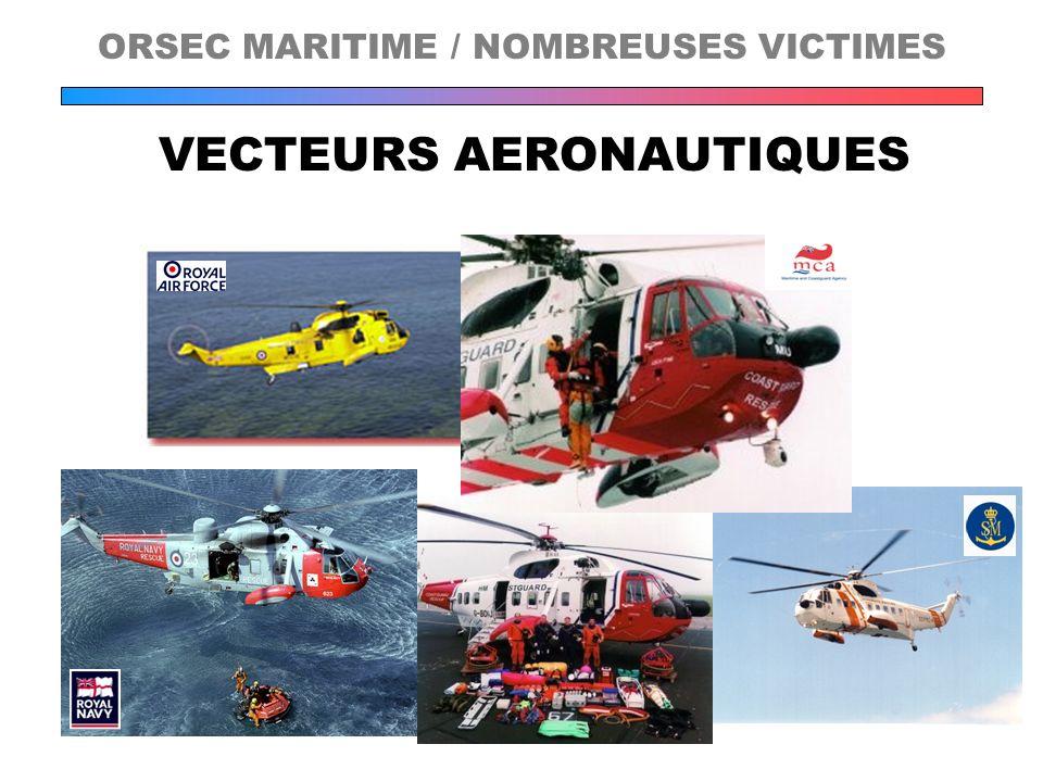 VECTEURS AERONAUTIQUES ORSEC MARITIME / NOMBREUSES VICTIMES