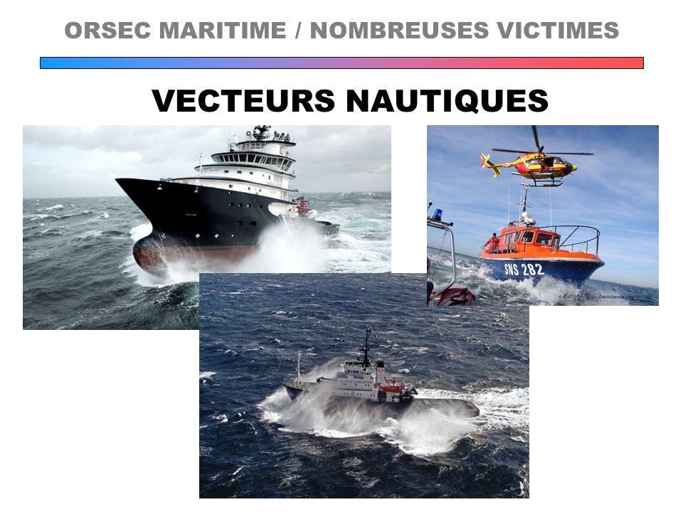 VECTEURS NAUTIQUES ORSEC MARITIME / NOMBREUSES VICTIMES