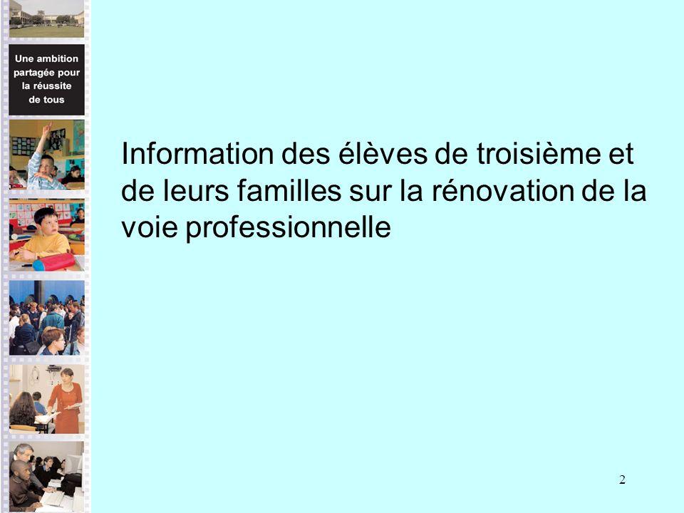 2 Information des élèves de troisième et de leurs familles sur la rénovation de la voie professionnelle