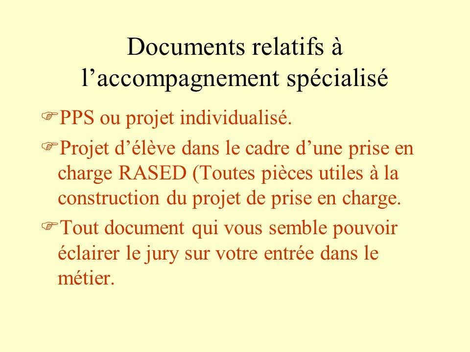 Documents relatifs à laccompagnement spécialisé PPS ou projet individualisé. Projet délève dans le cadre dune prise en charge RASED (Toutes pièces uti