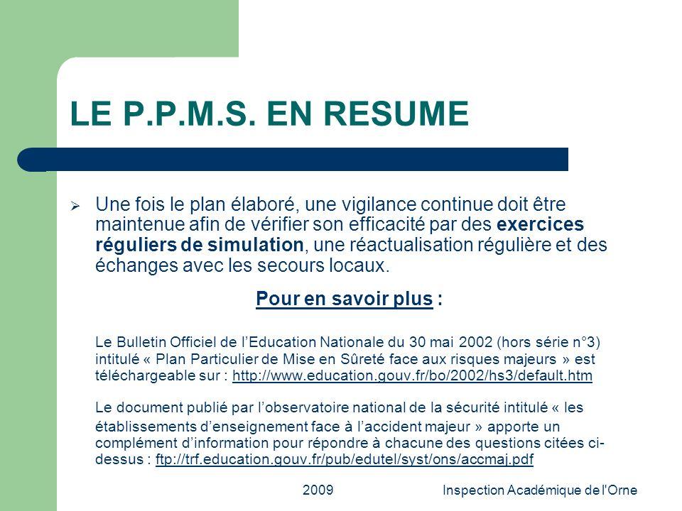 2009Inspection Académique de l'Orne LE P.P.M.S. EN RESUME Une fois le plan élaboré, une vigilance continue doit être maintenue afin de vérifier son ef