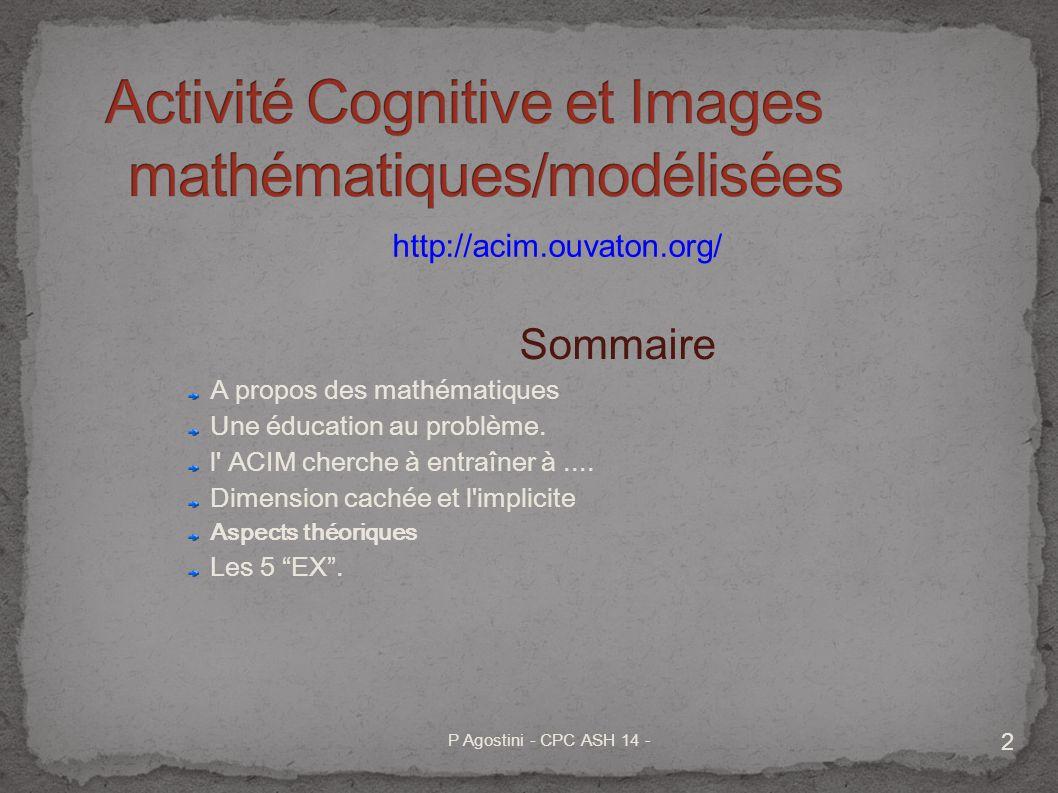 3 « écorché des écrits de WITTGENSTEIN par R PLANCHON » 1 - les mathématiques sont une activité.