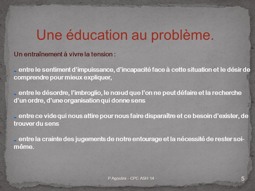 6 La démarche ACIM donne la possibilité de préparer et dentraîner à la confrontation au problème.