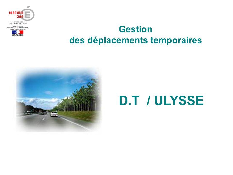Gestion des déplacements temporaires D.T / ULYSSE