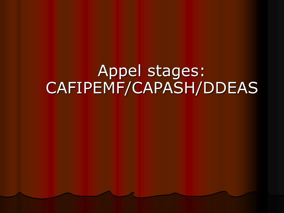 Appel stages: CAFIPEMF/CAPASH/DDEAS