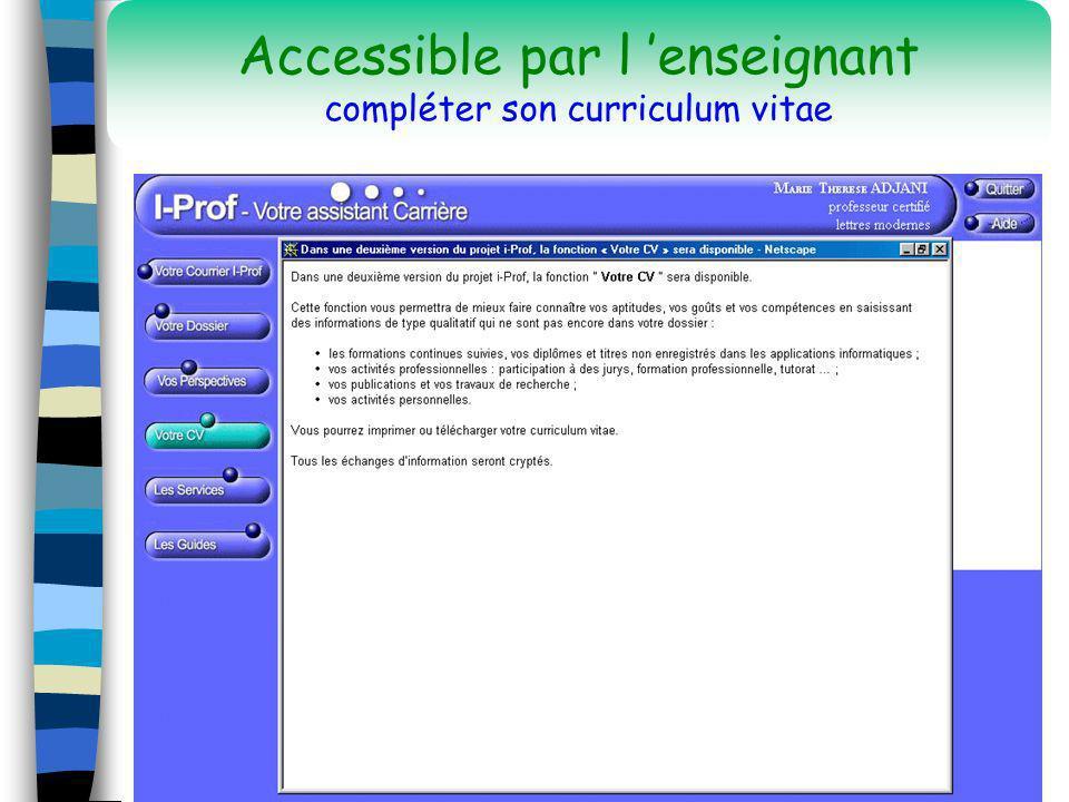 16 Accessible par l enseignant compléter son curriculum vitae