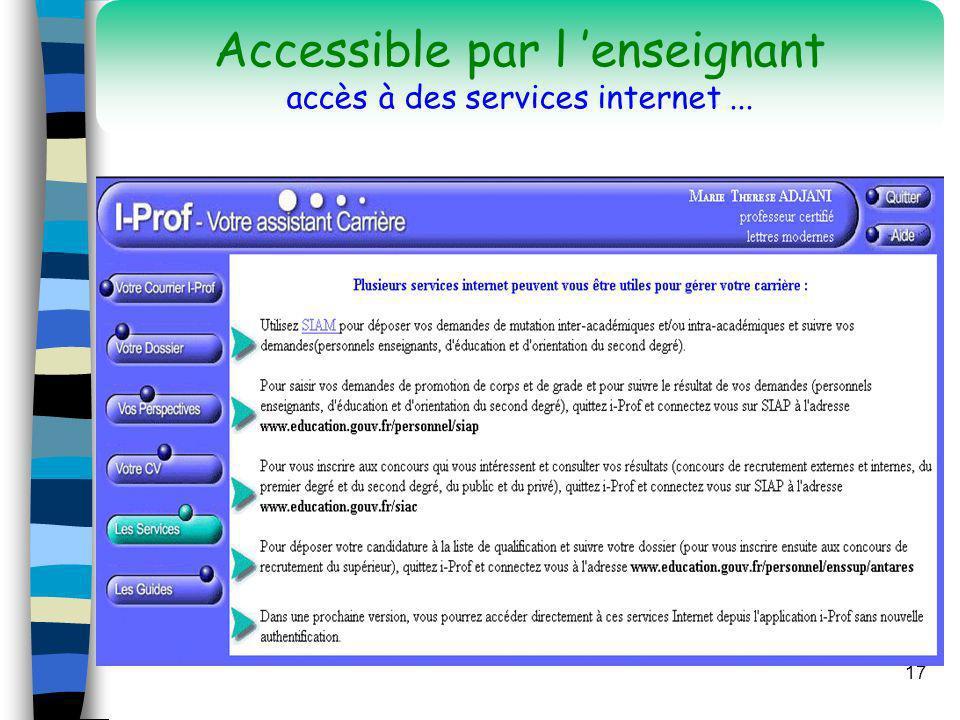 17 Accessible par l enseignant accès à des services internet...