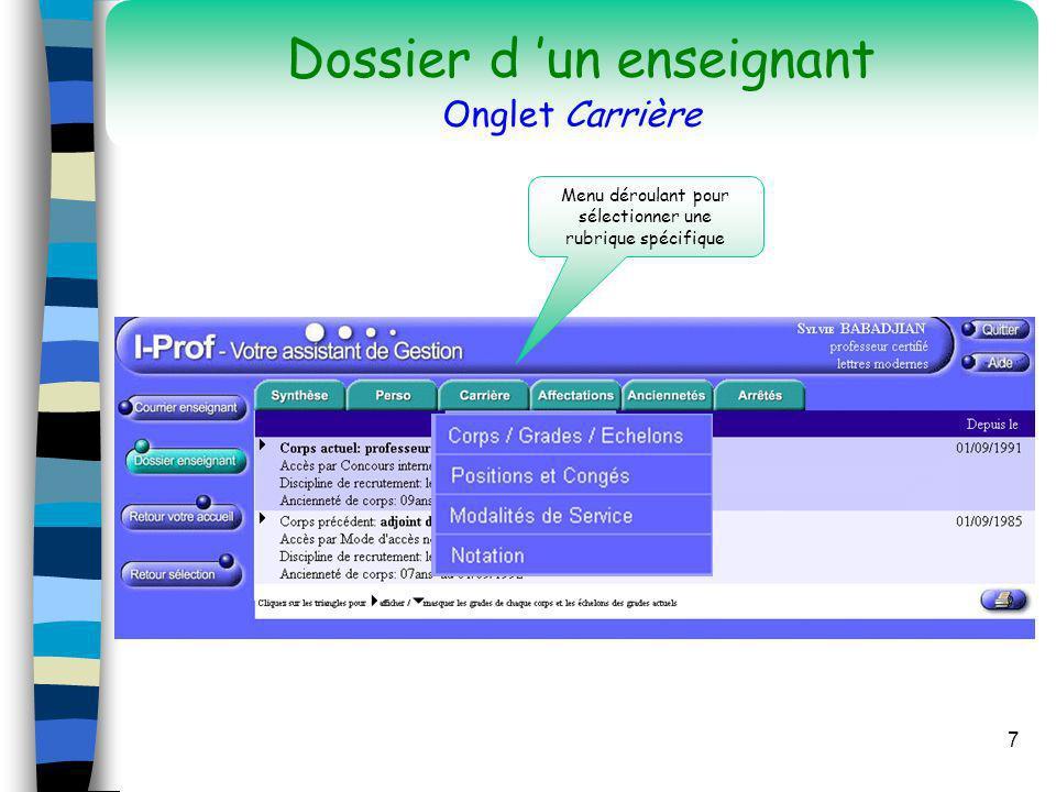 7 Menu déroulant pour sélectionner une rubrique spécifique Dossier d un enseignant Onglet Carrière