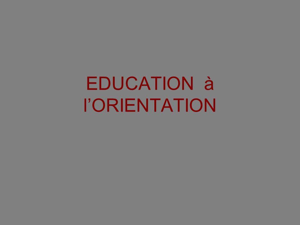 EDUCATION à lORIENTATION