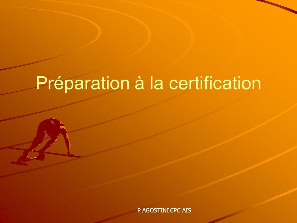 Préparation à la certification P AGOSTINI CPC AIS