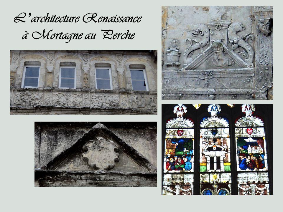 L architecture Renaissance à Mortagne au Perche