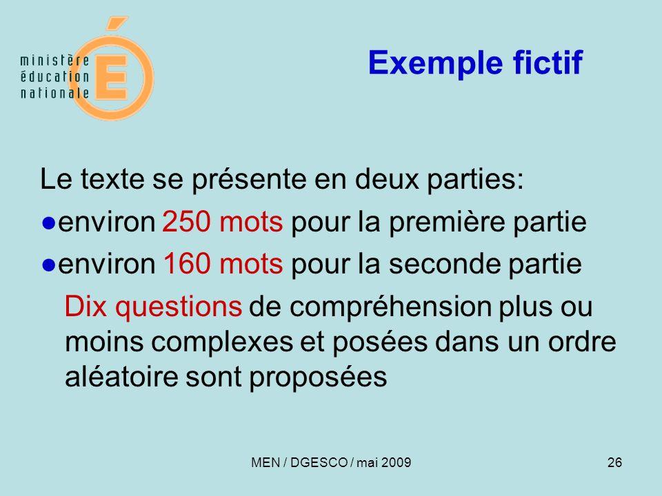 26 Exemple fictif Le texte se présente en deux parties: environ 250 mots pour la première partie environ 160 mots pour la seconde partie Dix questions