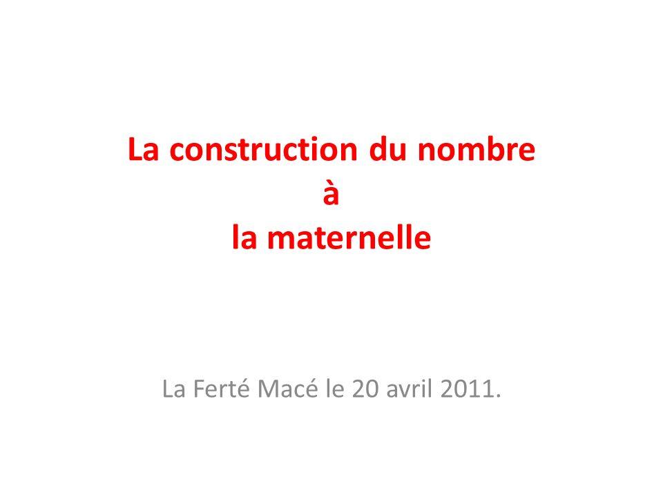 La construction du nombre à la maternelle La Ferté Macé le 20 avril 2011.