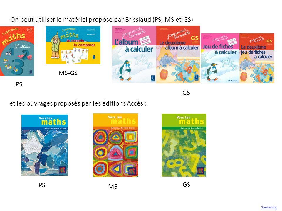 On peut utiliser le matériel proposé par Brissiaud (PS, MS et GS) MS-GS GS PS Sommaire et les ouvrages proposés par les éditions Accès : GS MS PS