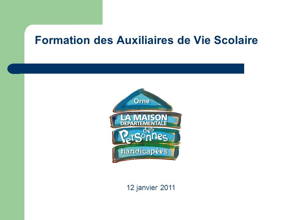 Formation des Auxiliaires de Vie Scolaire 12 janvier 2011