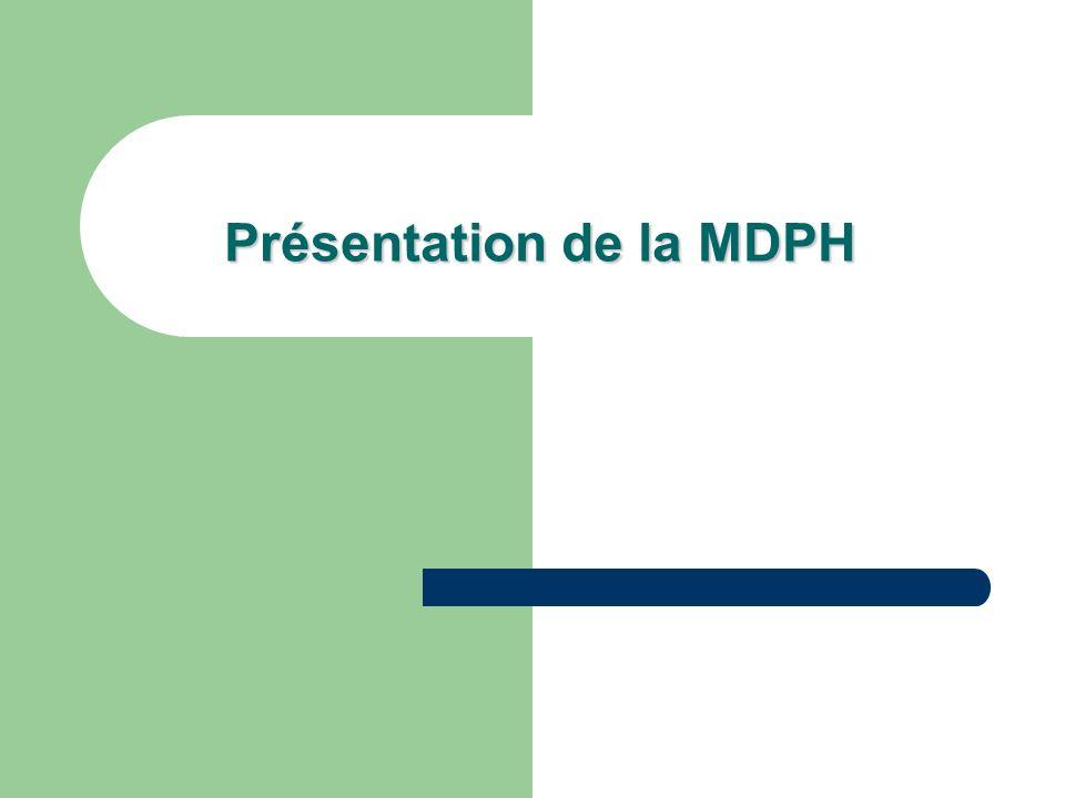 Présentation de la MDPH