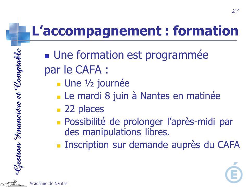 Académie de Nantes Une formation est programmée par le CAFA : Une ½ journée Le mardi 8 juin à Nantes en matinée 22 places Possibilité de prolonger lap