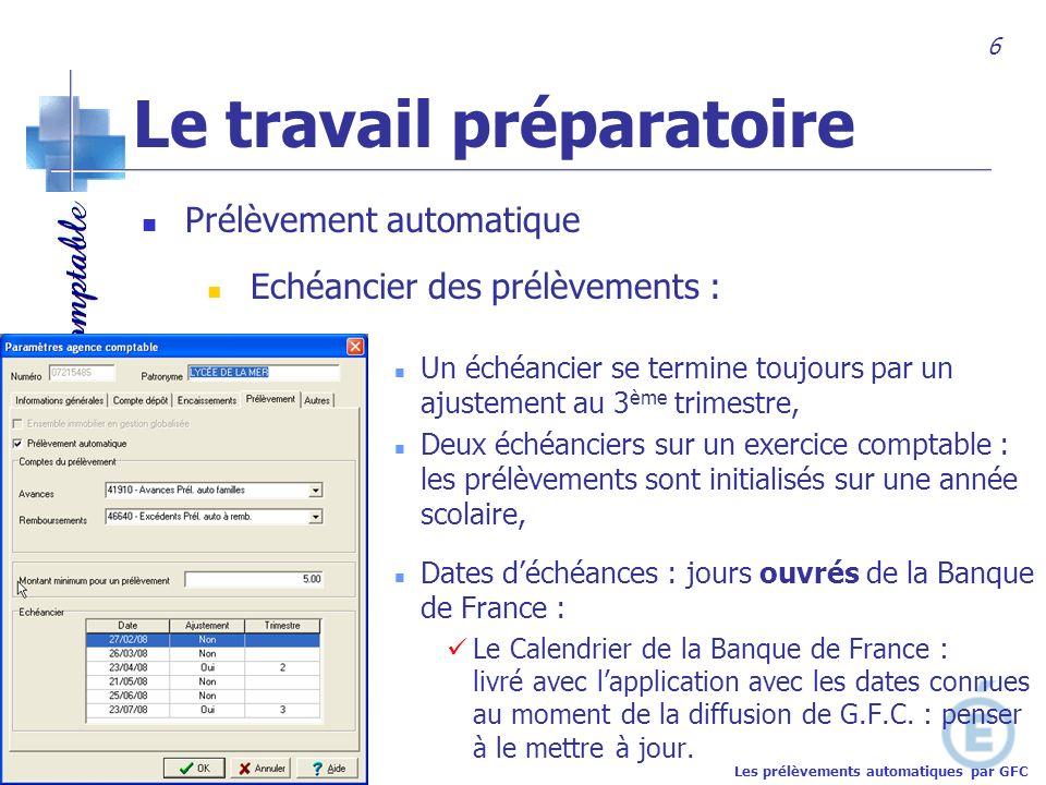 Académie de Nantes Un échéancier se termine toujours par un ajustement au 3 ème trimestre, Deux échéanciers sur un exercice comptable : les prélèvemen