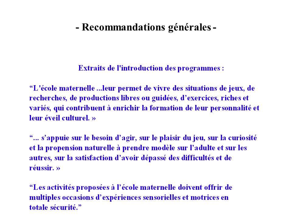- Recommandations générales -