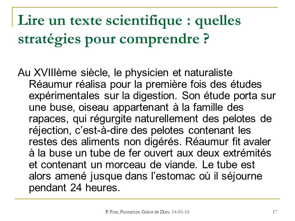 P. Fize, Formation Grâce de Dieu. 14-01-10 17 Lire un texte scientifique : quelles stratégies pour comprendre ? Au XVIIIème siècle, le physicien et na