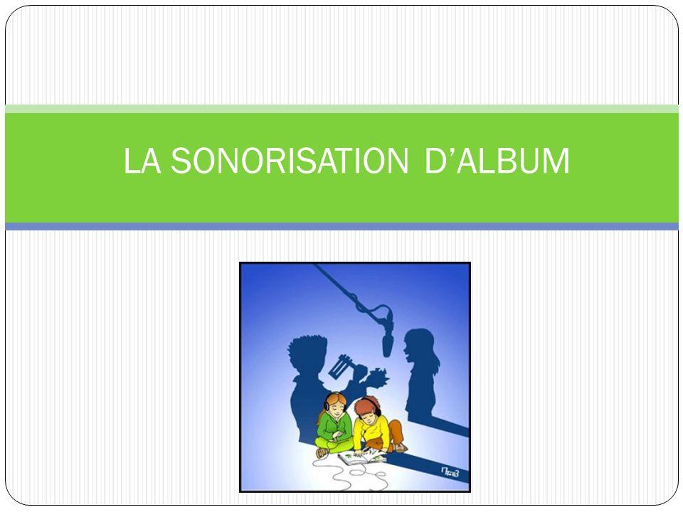 LA SONORISATION DALBUM