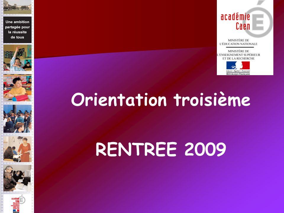Orientation troisième RENTREE 2009