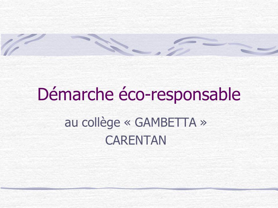 Démarche éco-responsable au collège « GAMBETTA » CARENTAN