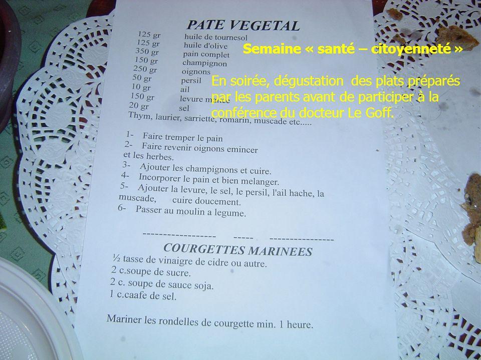Semaine « santé – citoyenneté » En soirée, dégustation des plats préparés par les parents avant de participer à la conférence du docteur Le Goff.