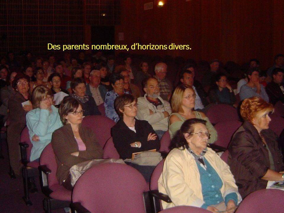 Des parents nombreux, dhorizons divers.