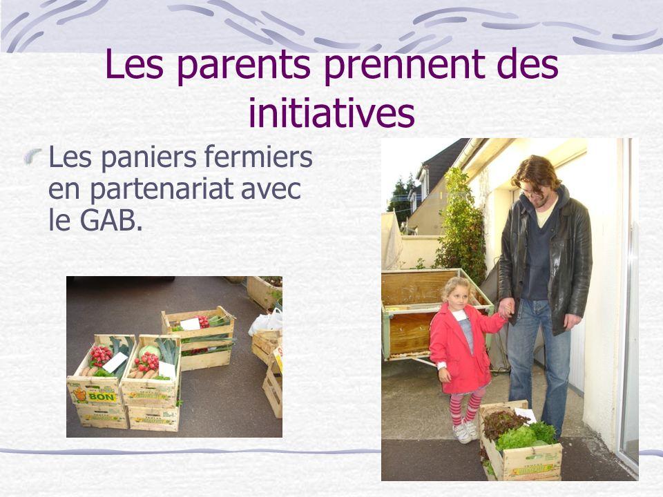 Les parents prennent des initiatives Les paniers fermiers en partenariat avec le GAB.