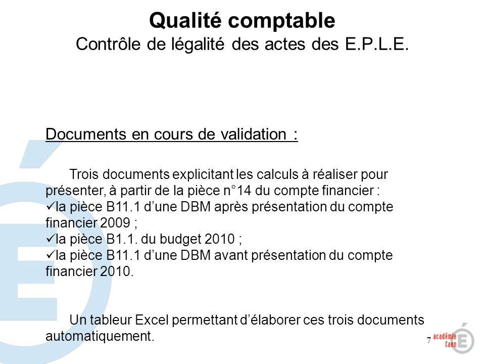 7 Qualité comptable Contrôle de légalité des actes des E.P.L.E. Documents en cours de validation : Trois documents explicitant les calculs à réaliser