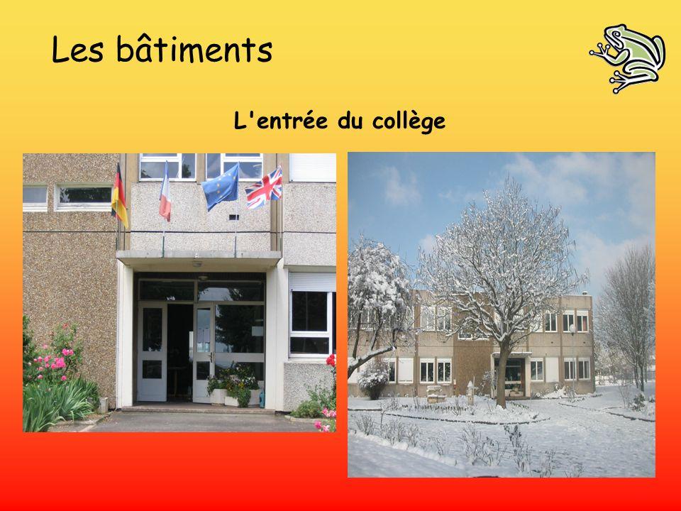 Les bâtiments L'entrée du collège