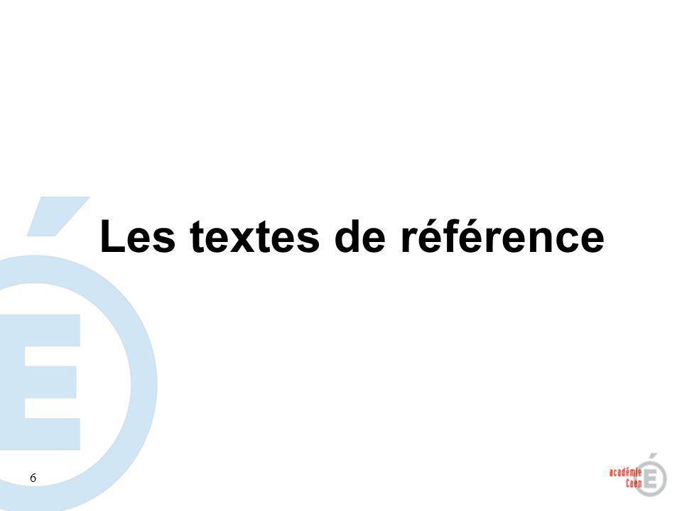 6 Les textes de référence