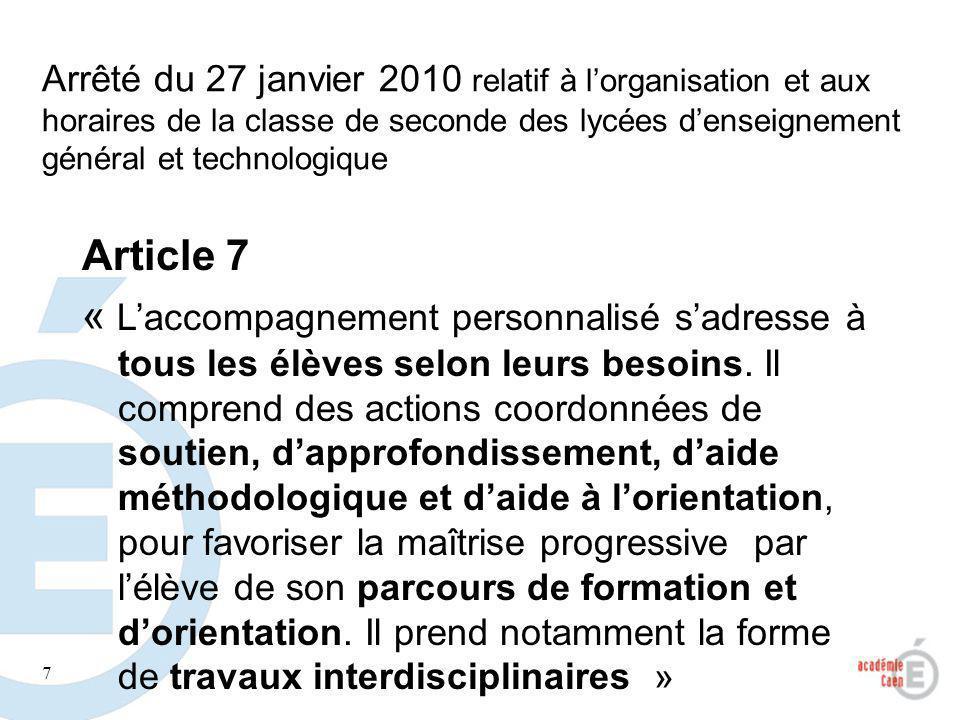7 Arrêté du 27 janvier 2010 relatif à lorganisation et aux horaires de la classe de seconde des lycées denseignement général et technologique Article