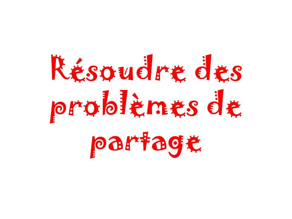 Résoudre des problèmes de partage