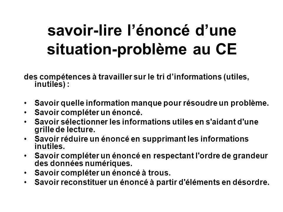 savoir-lire lénoncé dune situation-problème au CE des compétences à travailler sur le tri dinformations (utiles, inutiles) : Savoir quelle information