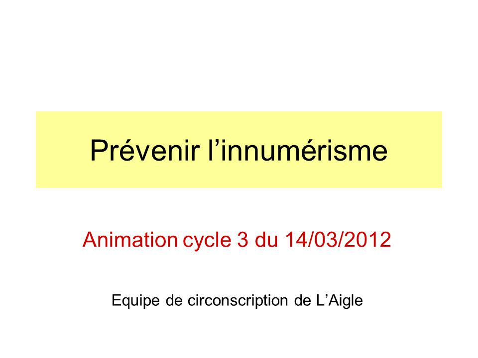 Prévenir linnumérisme Animation cycle 3 du 14/03/2012 Equipe de circonscription de LAigle