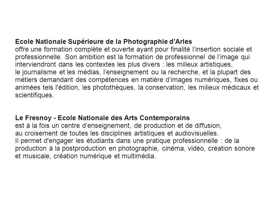 Cliquez pour modifier le style des sous-titres du masque Ecole Nationale Supérieure de la Photographie d'Arles offre une formation complète et ouverte