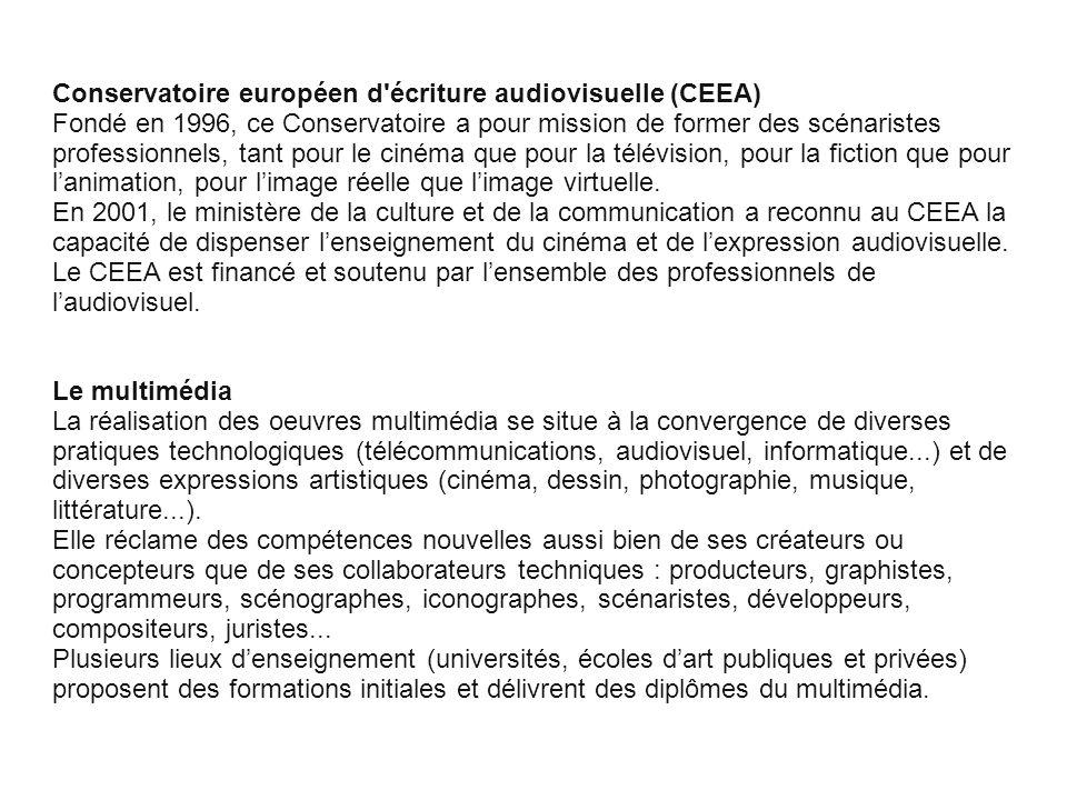 Cliquez pour modifier le style des sous-titres du masque Conservatoire européen d'écriture audiovisuelle (CEEA) Fondé en 1996, ce Conservatoire a pour