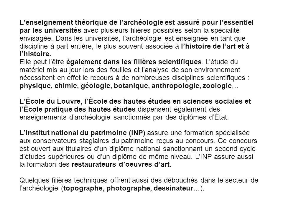 Cliquez pour modifier le style des sous-titres du masque Lenseignement théorique de larchéologie est assuré pour lessentiel par les universités avec p