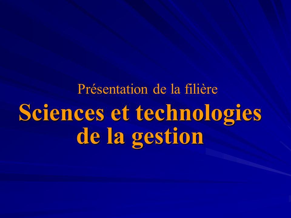 Présentation de la filière Sciences et technologies de la gestion