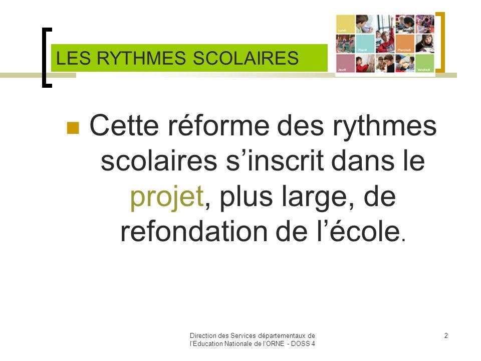 Direction des Services départementaux de l Education Nationale de l ORNE - DOSS 4 3 SOMMAIRE Les textes Pourquoi la réforme .