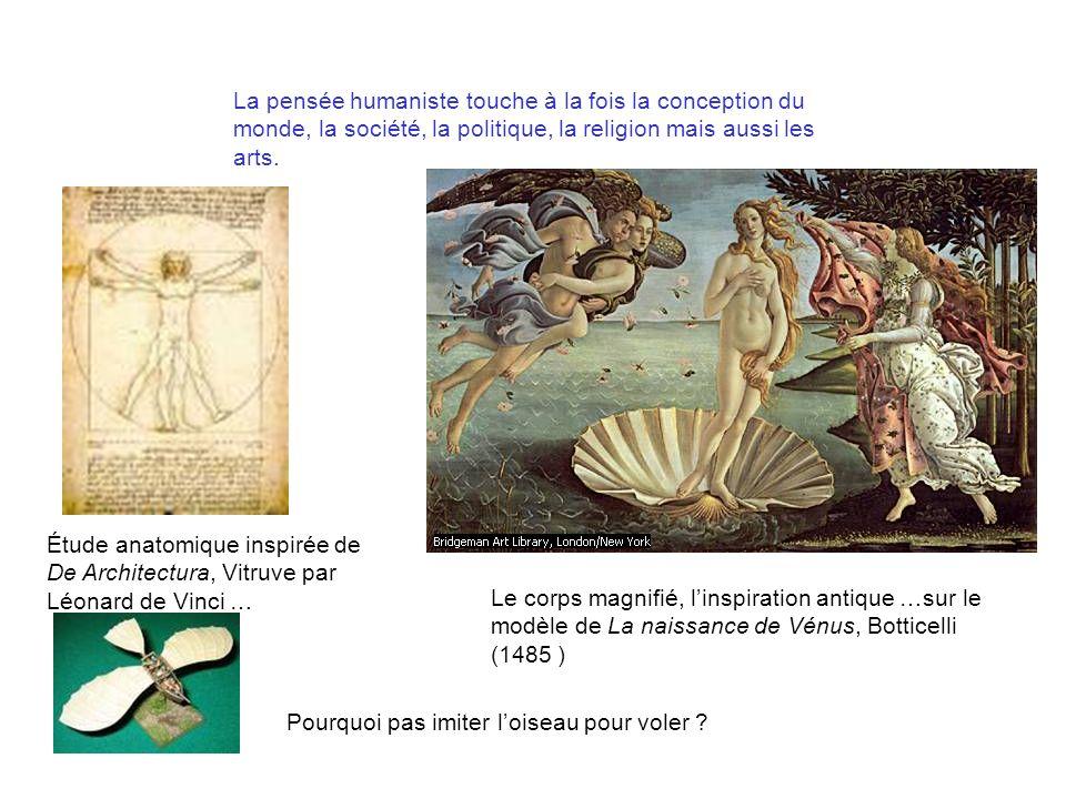 La pensée humaniste touche à la fois la conception du monde, la société, la politique, la religion mais aussi les arts. Étude anatomique inspirée de D
