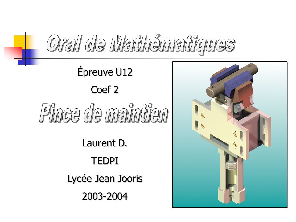 Épreuve U12 Coef 2 Laurent D. TEDPI Lycée Jean Jooris 2003-2004